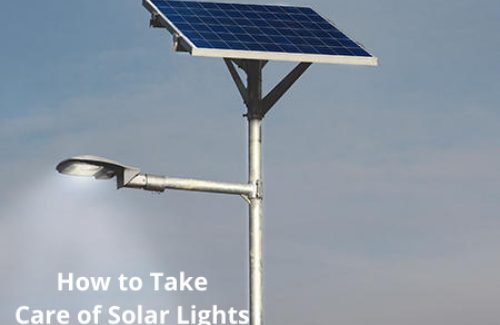 How To Clean and Maintain Your Solar Street Light? BuyLEDLIGHTS